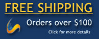 FREE SHIPPING ~ Orders over $100 Click here for details